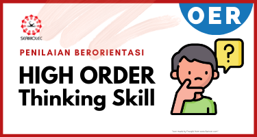 OER Penilaian Berorientasi High Order Thinking Skils HOTS01
