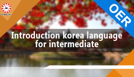Introduction Korean Language for Intermediate SMU02